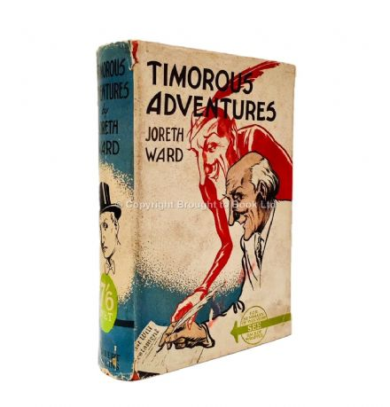 Timorous Adventures by Joreth Ward First Edition Herbert Jenkins 1936